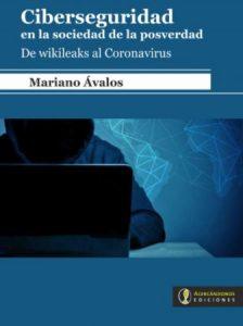 libro Ciberseguridad en la sociedad de la posverdad