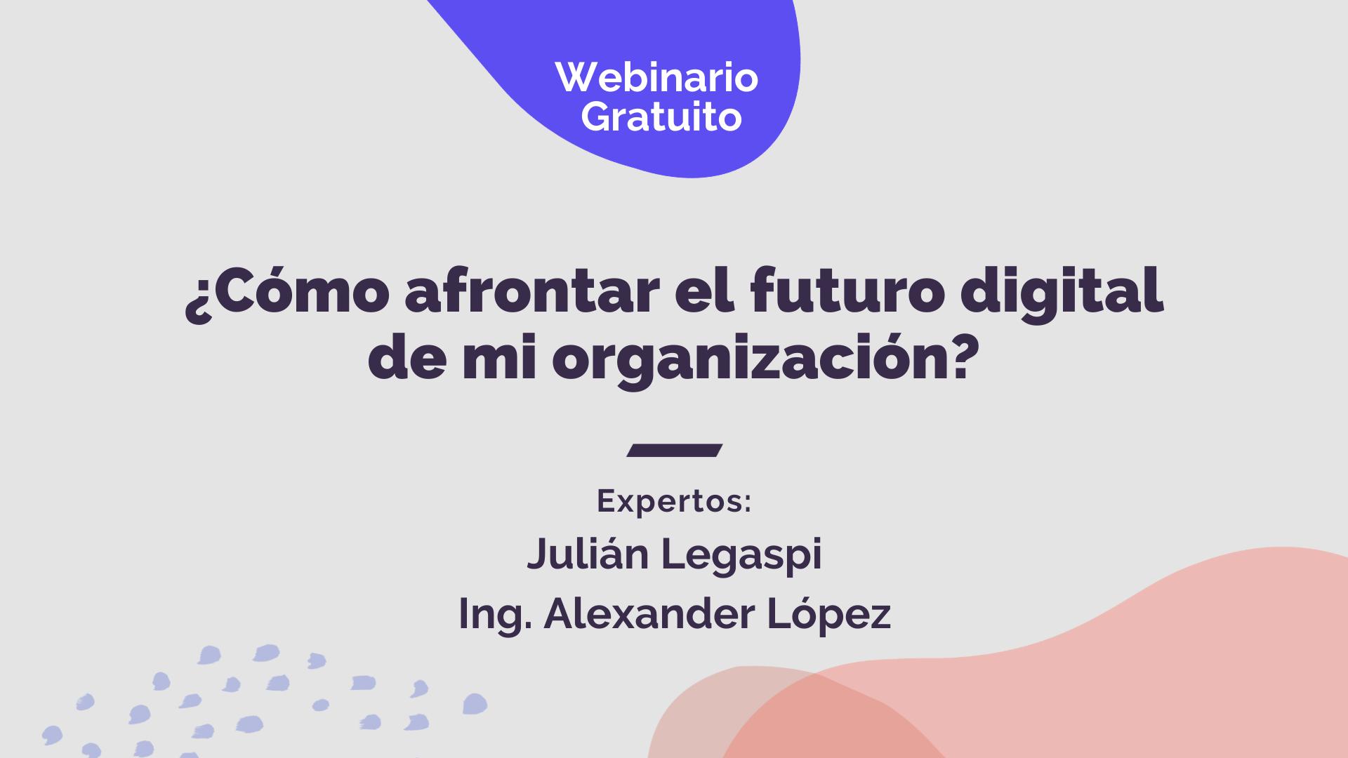 Afrontar el futuro digital de las organizaciones.