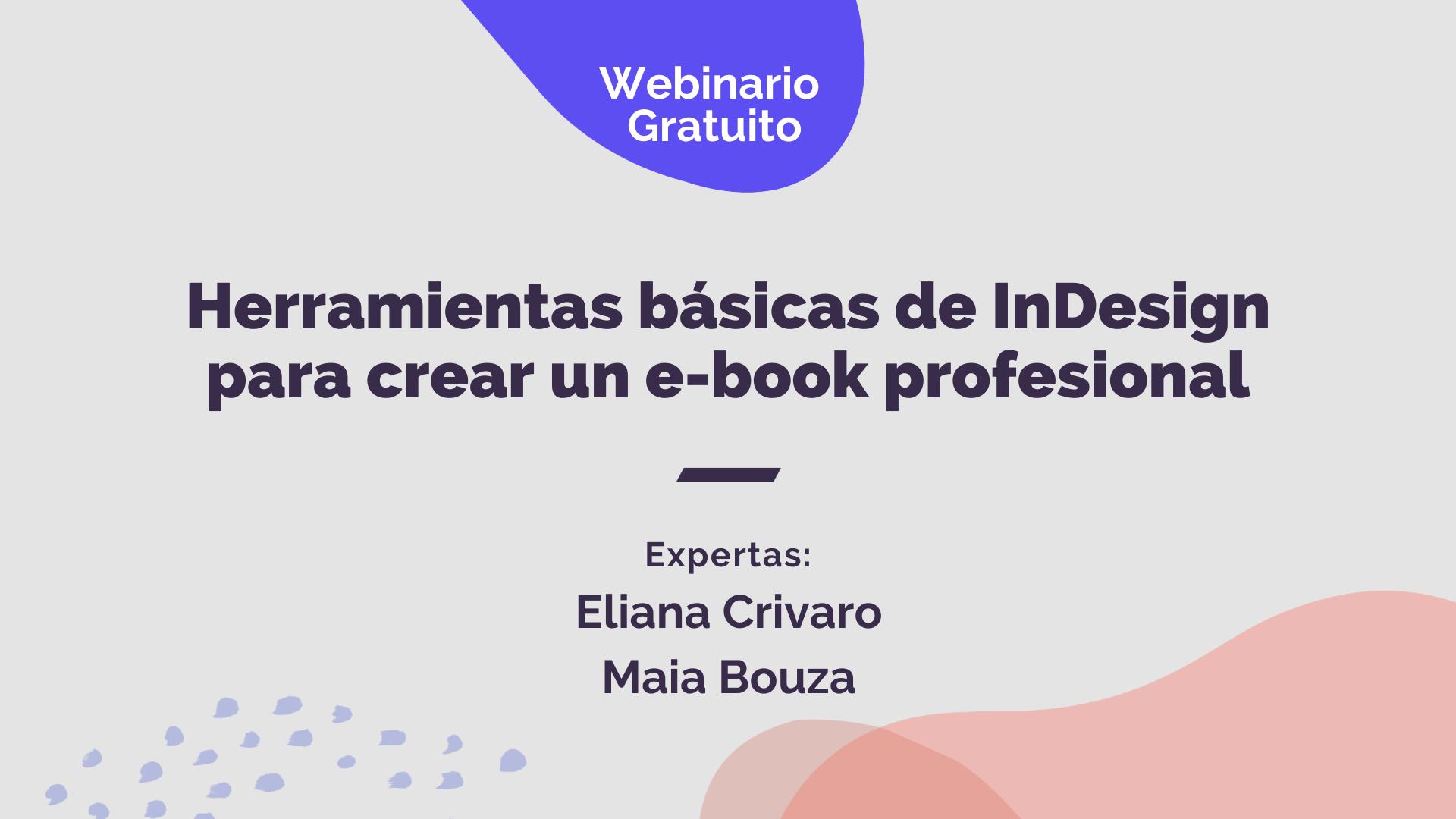 Webinario Herramientas básicas de InDesign para crear un e-book profesional
